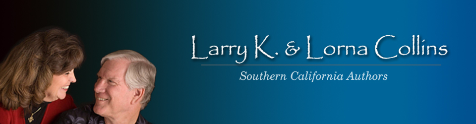Larry K. Collins & Lorna Collins, Southern California Book Writers and Authors.